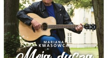 """""""Moja dusza"""" Mariana Kwasowca"""
